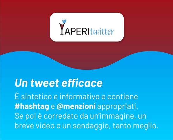 Un tweet efficace: sintetico, informativo, con hasgtag e menzioni appropriate